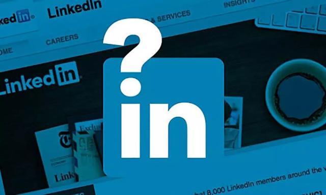 LinkedIn營銷方法,外貿網絡推廣
